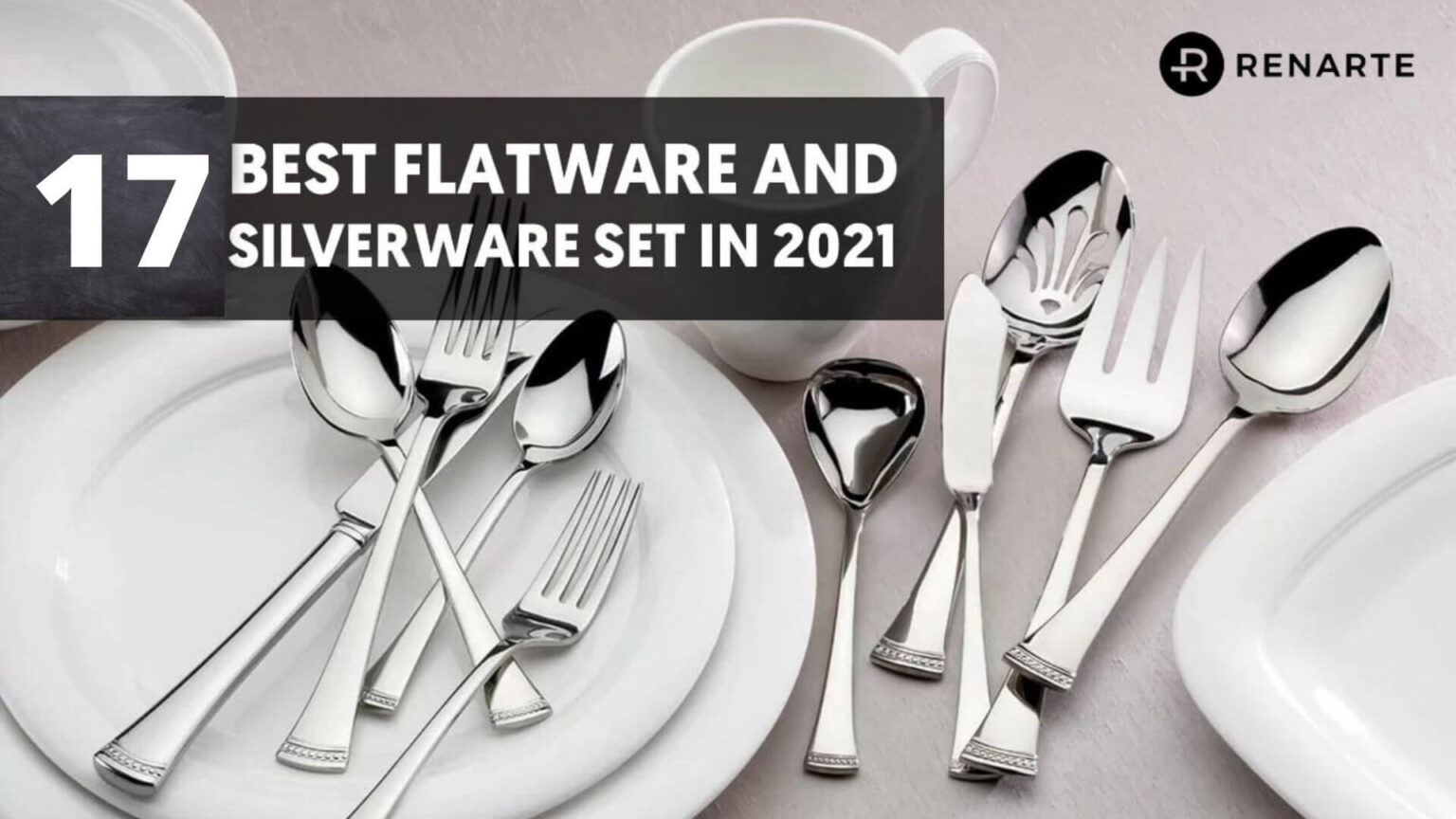 17 Best Flatware and Silverware Sets in 2021